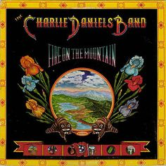 Charlie Daniels Band / Fire On The Mountain
