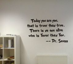 The fun and wise rhymes of Dr. Seuss made into wall decorations!