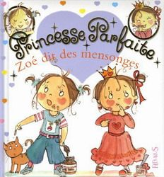 31997000901066 Princesse Parfaite - Zoé dit des mensonges.  Zoé invente des histoires et ment tout le temps. Elle dit qu'elle se lave les dents, alors que sa brosse n'est même pas mouillée. Elle mange une crème glacée en disant que c'est le chat, etc. Mais quand elle devient une princesse parfaite, elle dit toujours la vérité. Faute avouée est à moitié pardonnée.