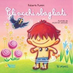 Come spiegare i cinque sensi ai bambini: una collana di libri di Roberto Piumini