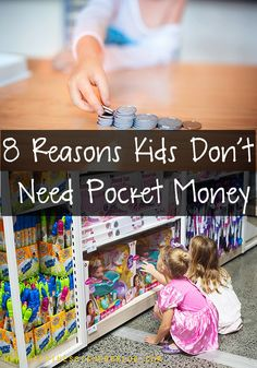 Why We Don't Give Pocket Money