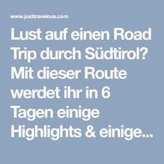 Lust auf einen Road Trip durch Südtirol? Mit dieser Route werdet ihr in 6 Tagen einige Highlights & einige versteckte Schätze entdecken. Inklusive Übernachtungstipps für Campingplätze und Hotels!