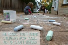 The Toxic Truth Behind Children's Non-Toxic Art and Craft Supplies - www.GrowingUpHerbal.com
