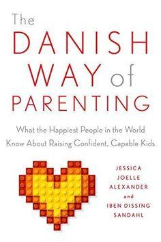 The Danish Way of Parenting: What the Happiest People in ... https://www.amazon.com/dp/014311171X/ref=cm_sw_r_pi_dp_ogQFxb3TE4JTQ