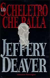 lo scheletro che balla - Jeffery Deaver