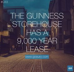 The Guinness Storehouse has a 9,000 year lease. #traveltrivia #Ireland
