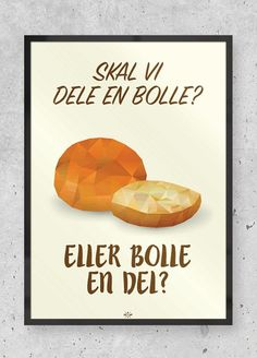 Cola plakaten - sjov plakat med far joke til alle Cola elskerne! Work Quotes, Fact Quotes, Sign Quotes, Old Posters, Vintage Posters, Poster Pictures, Funny Pictures, Bad Puns, Quote Citation