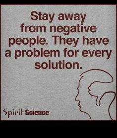 Always be with positive people
