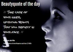 Beautyquote van Dolores del Rio op www.makeupmymind.nl