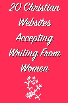 By Kate Motaung ofHeading Home Are you a Christian woman looking for a place to submit your writing? Below you'll find twenty different sites that are open to…