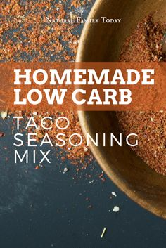 How to make homemade low carb taco seasoning mix - a low carb / keto diet recipe