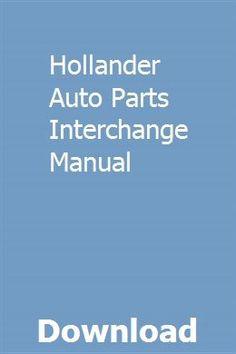 Auto Parts Interchange >> Hollander Auto Parts Interchange Manual Salarscipgo