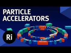 The Royal Institution: How to Design a Particle Accelerator - with Suzie Sheehy
