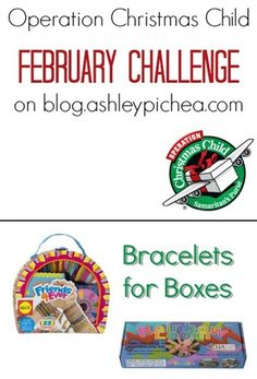 Bracelets for Boxes - February Challenge for Operation Christmas Child on blog.ashleypichea.com