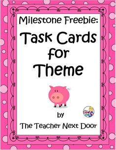 Milestone Freebie! Set of 32 Theme Task Cards. Free until August 24th! Yay!!!!