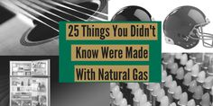 Natural #gas comes in handy in the creation of guitar strings, football helmets, lipstick, & refrigerators!