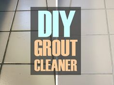 DIY Grout Cleaner: 7 cups water 1/2 cup baking soda 1/3 cup ammonia 1/4 cup vinegar