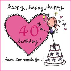 Birthday images pictures) ⭐ Pictures for any occasion! 40th Birthday Wishes, 40th Birthday Quotes, Happy Birthday Greetings, Teen Birthday, Special Birthday, Valentines Day Messages, Birthday Messages, Happy 30th, Happy B Day