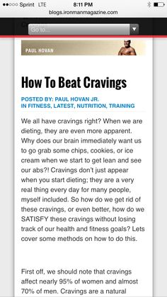 Ironman Magazine - How To Beat Cravings - Destroy Late Night Cravings - ➡️http://blogs.ironmanmagazine.com/paulhovan/how-to-beat-cravings/⬅️ #health #fitness #weightloss #nutrition #diet #wellness #exercise #workout