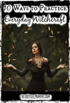 Everyday Witchcraft, 10 Ways to Practice Everyday Witchcraft, Crafting Magick Tips, Everyday Magick Witchcraft Books, Green Witchcraft, Wiccan Witch, Magick Spells, Witchcraft Tumblr, Witch Rituals, Wiccan Books, Wiccan Magic, Magick Book