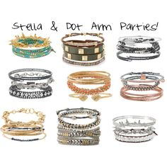 """""""Stella and Dot Arm Parties!"""" by alison-grant on Polyvore A signature of Stella & Dot style is the super stylish, super fun """"Arm Parties""""! http://www.stelladot.com/sites/alisongrant"""