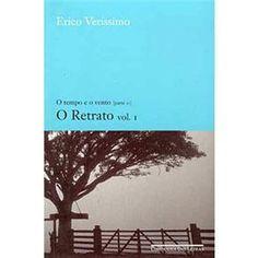 Erico Veríssimo - O Retrato (Vol 1)