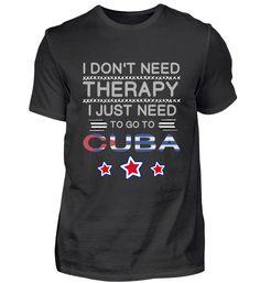 Go to Cuba Gift Kuba Geschenk T-Shirt Cuba, Basic Shirts, Gift, Mens Tops, Fashion, Gifts, Moda, Fashion Styles, Fashion Illustrations