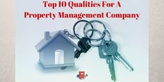 What to look for in a property management company. Best Qualities for a property manager.