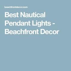 Best Nautical Pendant Lights - Beachfront Decor