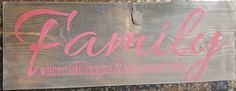 Family by akawoodsigns on Etsy Rustic Wood Signs, Different Colors, Im Not Perfect, Neon Signs, Hand Painted, Etsy Shop, Lettering, Messages, Handmade