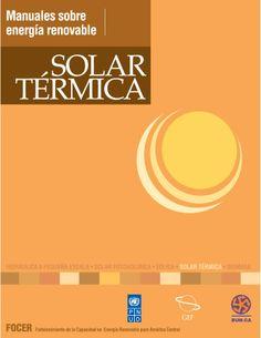 Manual  Energia  Solar  Termica by ...livre i natural... via slideshare
