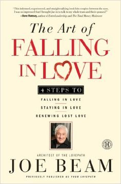 """The Art of Falling In Love"" by Joe Beam. Get your copy at http://www.marriageradio.com/marriage-enrichment-bookstore.php"