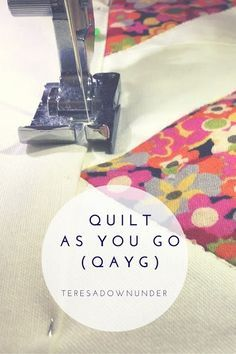 How to quilt-as-you-go (QAYG)