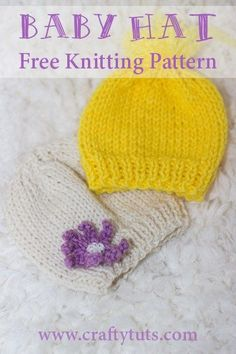 Knit Baby hat for beginners - Free Pattern - Crafty Tutorials : knit baby hat for beginners – Free knitting pattern. Beginners pattern to knit a baby hat, for a newborn and for a months old. Baby Hat Knitting Patterns Free, Baby Hat Patterns, Baby Hats Knitting, Knitting Kits, Knitted Baby Blankets, Free Knitting, Knitted Hats, Free Pattern, Vogue Knitting