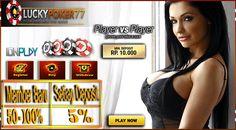 Bandar Poker Teraman - Keistimewaan Mengakses Luckypoker77