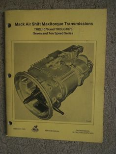 Full service transmission specialist from a straight forward 1979 mack truck air shift maxitorque transmission service manual 7 10 speed u fandeluxe Image collections