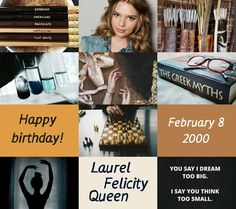 Harry Potter the Next Generation (Birthday): Laurel Felicity Queen • February, 8th 2000 • Gryffindor • Indiana Evans