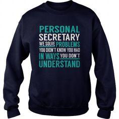 Cool Personal Secretary We Solve Problem Job Title TShirt T-Shirts