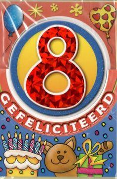 Verjaardagskaart 8 jaar Happy Birthday Images, Ivy, Birthdays, Holiday, Cards, Gifts, Happy Birthday Pictures, Anniversaries, Vacations