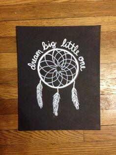 """""""Dream big little one."""" Big, Little, Dphie, Delta, Phi, Epsilon, Sorority, Craft, Canvas, Dreamcatcher More"""