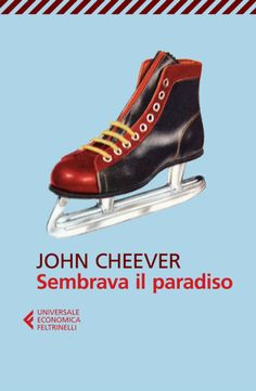 Sembrava il paradiso - John Cheever John Cheever, Books 2016, Audiobooks, Ebooks, Reading, Sneakers, Writers, Free Apps, Gay
