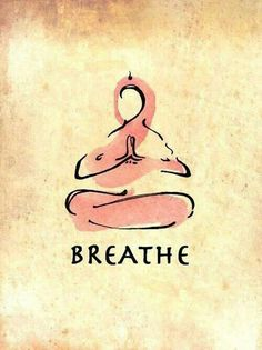 first, breathe