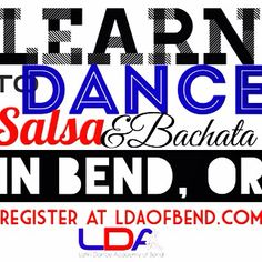 LEARN to DANCE SALSA & BACHATA in BEND, OR. Register now at LDAofBend.com