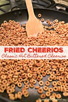 FRIED CHEERIOS, aka Hot Buttered Cheerios. Old school classic treat!! Skip the popcorn and make a bowl of Hot Buttered 'Os!! Simple to make, so good. Yummy Appetizers, Yummy Snacks, Appetizer Recipes, Healthy Snacks, Yummy Food, Hot Snacks, Appetizer Ideas, Yummy Eats, Party Snacks