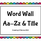 A fun, colored-filled word wall!     This word wall matches the Number Chart 1-200: Rainbow Dot theme in my TPT store! Check it out!...