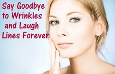 Say Goodbye To Wrinkles FOREVER