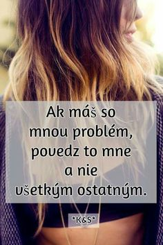 Přesný... Sad Quotes, Love Quotes, Holidays And Events, Wallpaper Quotes, Picture Quotes, Wise Words, Quotations, Writing, Humor