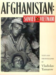 Afghanistan: Soviet Vietnam by Vladislav Tamarov http://www.amazon.com/dp/1562790218/ref=cm_sw_r_pi_dp_ogQnub1PP6D6C