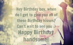 Happy Birthday Quotes for Lover Boyfriend Romantic - Todays News