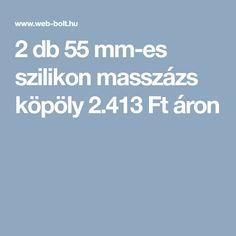 2 db 55 mm-es szilikon masszázs köpöly 2.413 Ft áron
